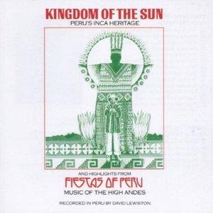 PERU' KINGDOM OF THE SUN (CD)