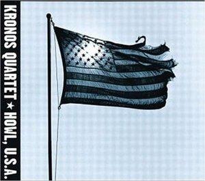 KRONOS QUARTET - HOWL U.S.A. (CD)