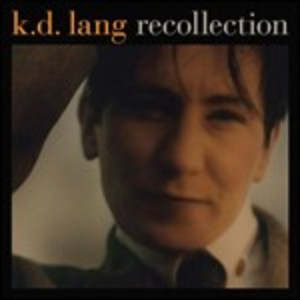K.D. LANG - RECOLLECTION K.D.LANG (CD)