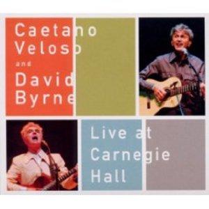BYRNE VELOSO - LIVE AT CARNEGIE HALL (CD)
