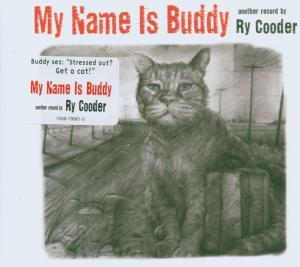 RY COODER - MY NAME IS BUDDY (CD)