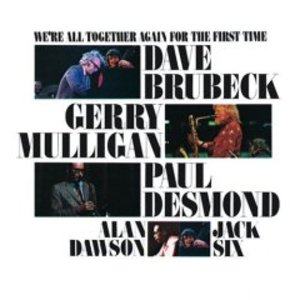 BRUBECK DESMOND - WE'RE ALL TOGETHER AGAIN FOR FIRST TIME (CD)