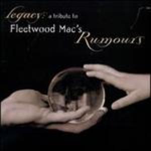 LEGACY A TRIBUTE TO FLEETWOOD MAC'S RUMO (CD)