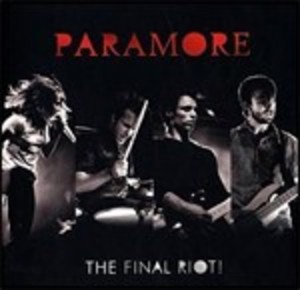 PARAMORE - THE FINAL RIOT (CD)