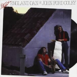 ENGLAND DAN & JOHN FORD COLEY - BEST OF (CD)