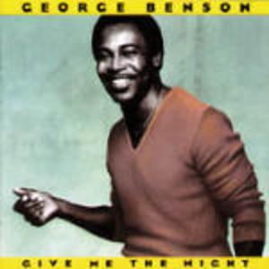 GEORGE BENSON - GIVE ME THE NIGHT (CD)