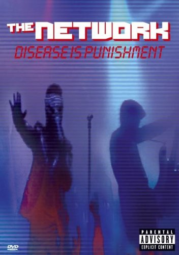 NETWORK DISERESE IS PUNISHMENT (DVD)