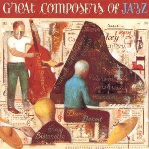 DAVID BENOIT - GREAT COMPOSERS OF JAZZ (CD)