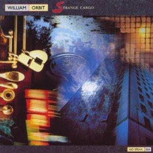 WILLIAM ORBIT - STRANGE CARGO (CD)