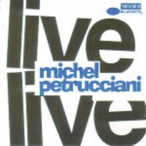 MICHEL PETRUCCIANI LIVE (CD)