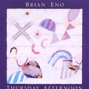 BRIAN ENO - THURSDAY AFTERNOON (CD)