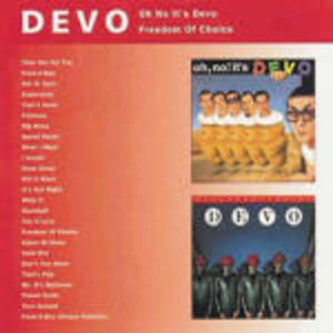 DEVO - OH NO IT'S DEVO FREEDOM OF CHOICE (CD)