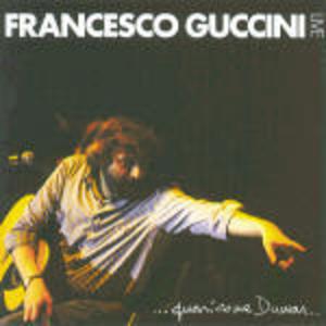 FRANCESCO GUCCINI - LIVE QUASI COME DUMAS (CD)