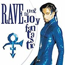 RAVE UN2 THE JOY FANTASTIC (MC)