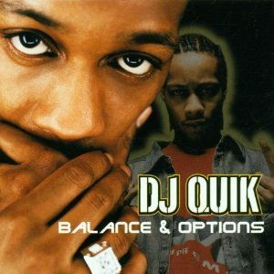 DJ QUIK - BALANCE & OPTIONS (CD)