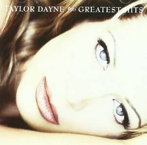 TAYLOR DAYNE - GREATEST HITS (CD)