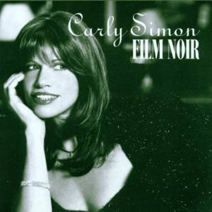 CARLY SIMON - FILM NOIR (CD)