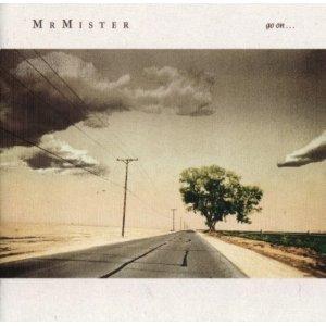 MR MISTER - GO ON (CD)