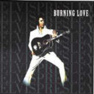 ELVIS PRESLEY - BURNING LOVE (CD)