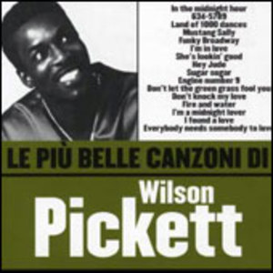 WILSON PICKETT LE PIU' BELLE CANZONI (CD)
