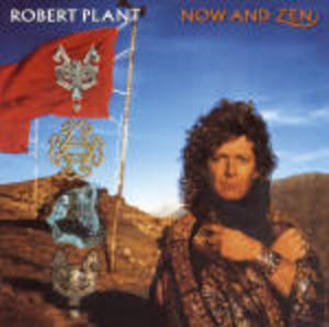 ROBERT PLANT - NOW & ZEN (CD)