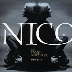 NICO - THE FROZEN BORDERLINE 1968-1970 (CD)