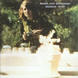 GRAHAM NASH - SONGS FOR BEGINNERS (LP)