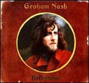 GRAHAM NASH - REFLECTIONS -3CD (CD)