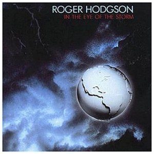 ROGER HODGSON - IN THE EYE OF THE STORM (CD)