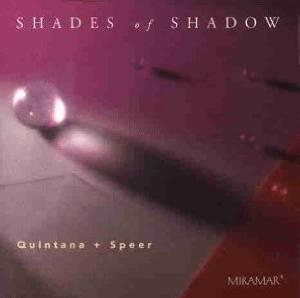 QUINTANA + SPEER - SHADES OF SHADOW (CD)