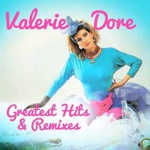 VALERIE DORE - GREATEST HITS & REMIXES -2CD (CD)