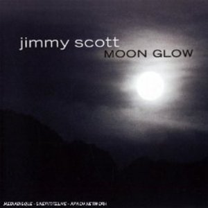 JIMMY SCOTT - MOON GLOW (CD)