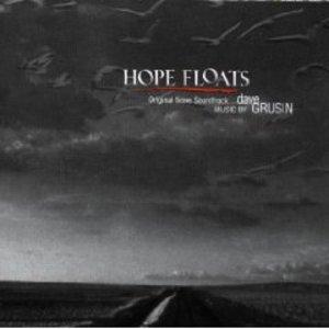 HOPE FLOATS - RICOMINCIARE A VIVERE (CD)