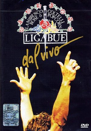 LIGABUE - LAMBRUSCO, COLTELLI, ROSE & POP CORN (DVD)