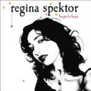 REGINA SPEKTOR - BEGIN TO HOPE (CD)