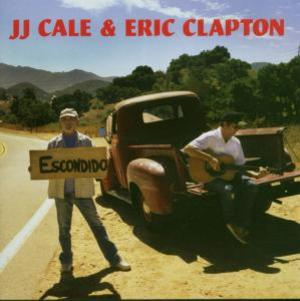 J.J. CALE - CALE CLAPTON - THE ROAD TO ESCONDIDO (CD)