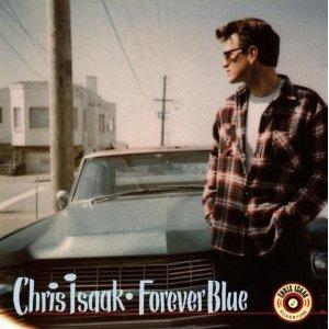 CHRIS ISAAK - FOREVER BLUE (CD)