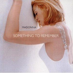 MADONNA - SOMETHING TO REMEMBER * (CD)
