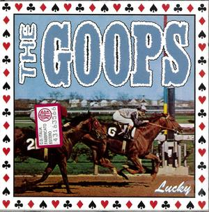 THE GOOPS - LUCKY (CD)