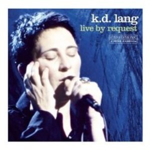K.D. LANG - LIVE BY REQUEST (CD)