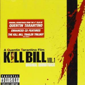 KILL BILL VOL. 1 ORIGINAL SOUNDTRACK (UK VERSION-ENHANCED) (CD)