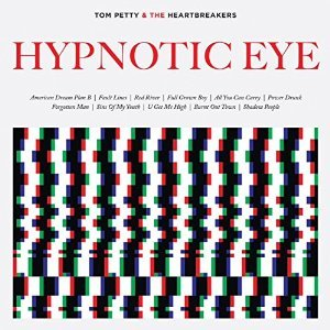 TOM PETTY & THE HEARTBREAKERS - HYPNOTIC EYE (CD)