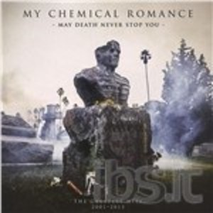 MY CHEMICAL ROMANCE - MAY DEATH NEVER STOP YOU. THE GREATEST HIT