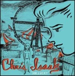 CHRIS ISAAK - MR. LUCKY (CD)