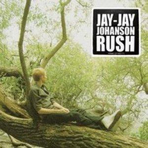 JAY-JAY JOHANSON - RUSH (CD)