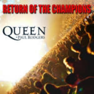 QUEEN - RETURN OF THE CHAMPIONS + PAUL RODGERS -2CD (CD)