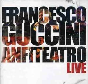 FRANCESCO GUCCINI - ANFITEATRO LIVE -2CD (CD)