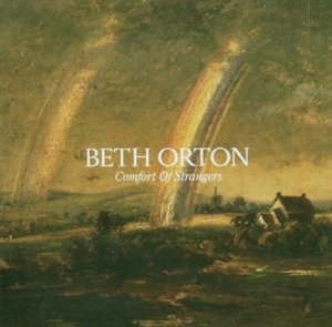 BETH ORTON - COMFORT OF STRANGERS (CD)