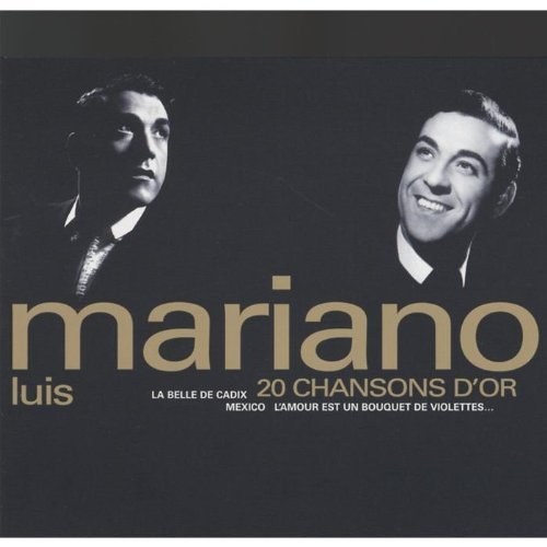 LUIS MARIANO - 20 CHANSONS D'OR (CD)