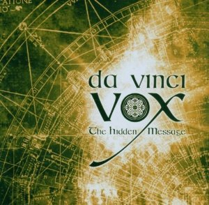 DA VINCI VOX - THE HIDDEN MESSAGE (CD)